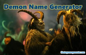 Demon Name Generator | Female Hunter - Fantasy Name Generators