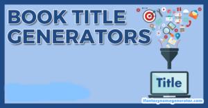 Book Title Generator- Perfect Fantasy Match Free Book Names