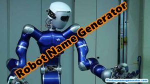 Robot Name Generator - Generate Best Robots Names Fictional and Real