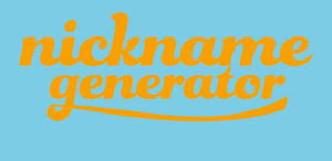 Nickname Generator - Random Cool Nickname For Male or Female 2019